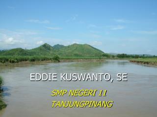 EDDIE KUSWANTO, SE