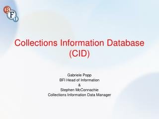 Collections Information Database (CID)