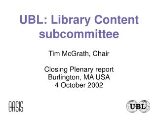 UBL: Library Content subcommittee