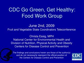 CDC Go Green, Get Healthy: Food Work Group