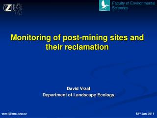 Monitoring  of post-mining sites and their reclamation