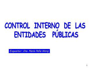 CONTROL  INTERNO  DE  LAS  ENTIDADES   PÚBLICAS