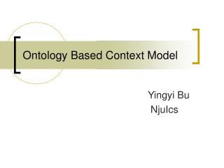Ontology Based Context Model