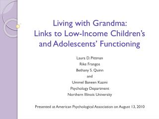 Living with Grandma:  Links to Low-Income Children's and Adolescents' Functioning
