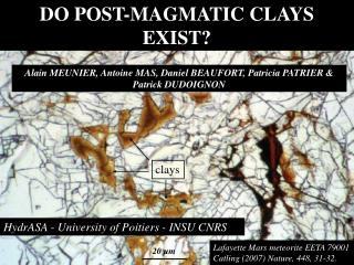 DO POST-MAGMATIC CLAYS EXIST?