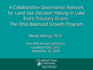 Wendy Kellogg, Ph.D. Ohio APA Annual Conference Cuyahoga Falls, Ohio September 25, 2009