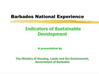 Barbados National Experience