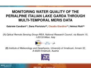 MONITORING WATER QUALITY OF THE PERIALPINE ITALIAN LAKE GARDA THROUGH MULTI-TEMPORAL MERIS DATA