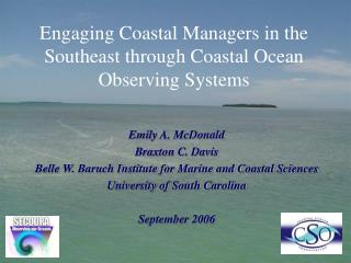Engaging Coastal Managers in the Southeast through Coastal Ocean Observing Systems