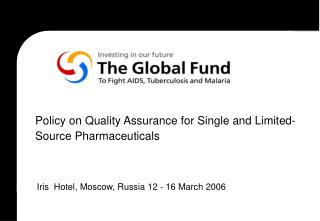 Policy on Quality Assurance for Single and Limited-Source Pharmaceuticals