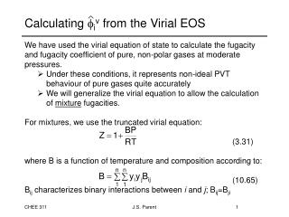 Calculating   i v  from the Virial EOS