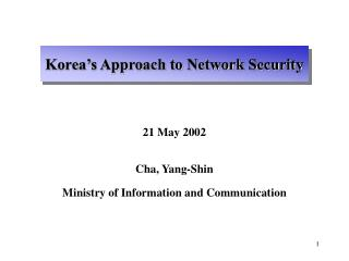 Korea's Approach to Network Security