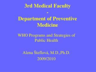 3rd  Medical Faculty  - Department  of Preventive Medicine