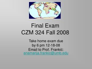 Final Exam  CZM 324 Fall 2008