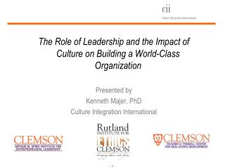 The Role of Leadership and the Impact of Culture on Building a World-Class Organization