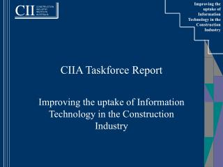 CIIA Taskforce Report