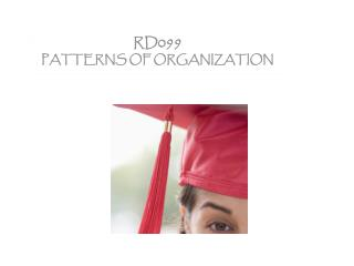 RD099  PATTERNS OF ORGANIZATION