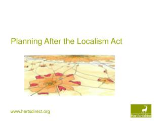 Planning After the Localism Act