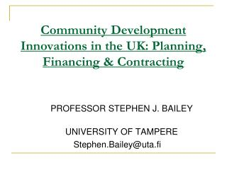 Community Development Innovations in the UK: Planning, Financing & Contracting