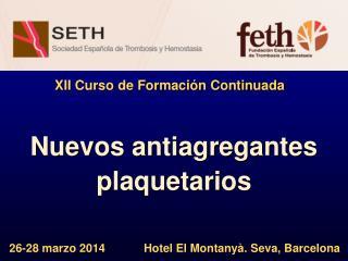 Nuevos antiagregantes plaquetarios