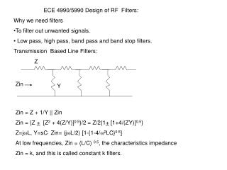 ECE 4990/5990 Design of RF  Filters: Why we need filters
