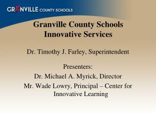 Granville County Schools Innovative Services