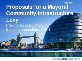 Proposals for a Mayoral Community Infrastructure Levy