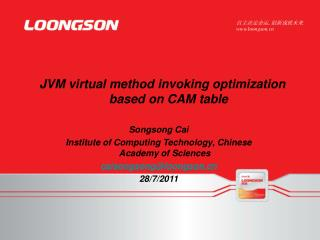 JVM virtual method invoking optimization based on CAM table