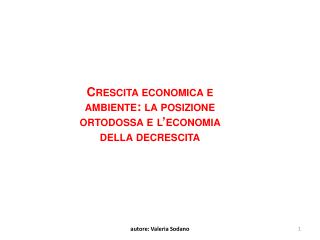 Crescita economica e ambiente: la posizione ortodossa e l'economia della decrescita