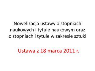 Ustawa z 18 marca 2011 r.