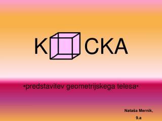 K      CKA