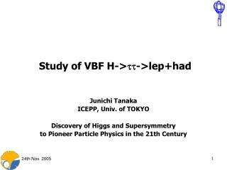 Study of VBF H-> tt ->lep+had