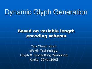 Dynamic Glyph Generation
