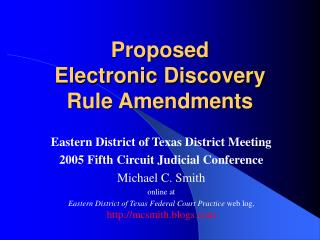 Proposed  Electronic Discovery  Rule Amendments