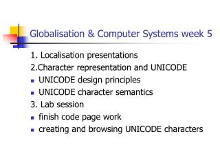 Globalisation & Computer Systems week 5