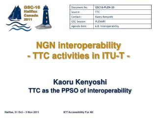 NGN interoperability - TTC activities in ITU-T -