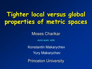 Tighter local versus global properties of metric spaces