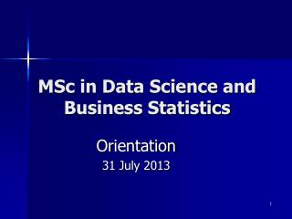 MSc in Data Science and  Business Statistics