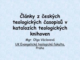 Články z českých teologických časopisů v katalozích teologických knihoven