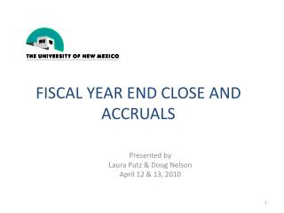 Fiscal year end close and accruals