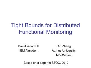Tight Bounds for Distributed Functional Monitoring
