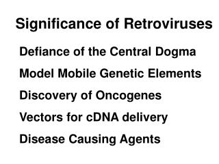 Significance of Retroviruses