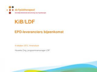 KiB/LDF EPD-leveranciers bijeenkomst