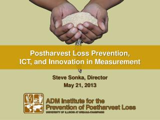Postharvest Loss Prevention,  ICT, and Innovation in Measurement