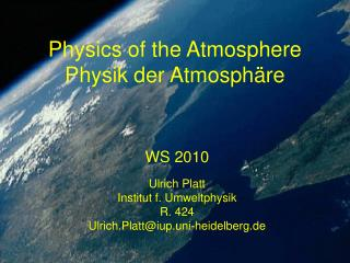 Physics of the Atmosphere  Physik der Atmosph�re