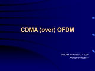 CDMA (over) OFDM