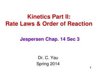 Kinetics Part II: Rate Laws & Order of Reaction