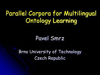 Parallel Corpora for Multilingual Ontology Learning