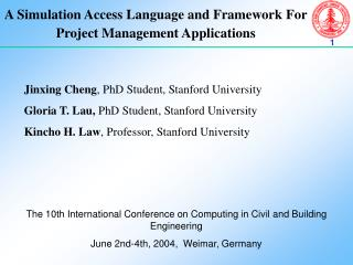 A Simulation Access Language and Framework For Project Management Applications