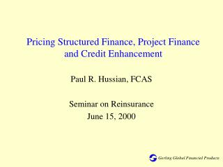 Pricing Structured Finance, Project Finance and Credit Enhancement